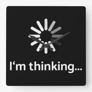 I'm thinking (loading | nerd) black background square wall clock