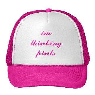 im thinking pink. cap