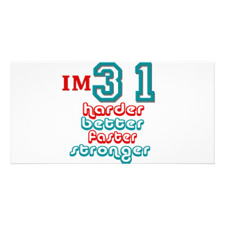 I'm Thirty One. Harder Better Faster Stronger! Bir Personalized Photo Card