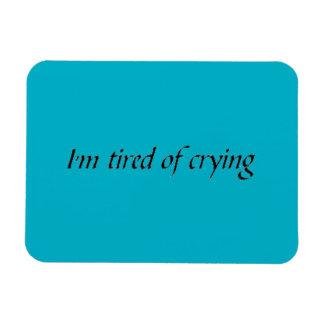 I'm tired of crying emo depressed giving up feelin rectangular photo magnet