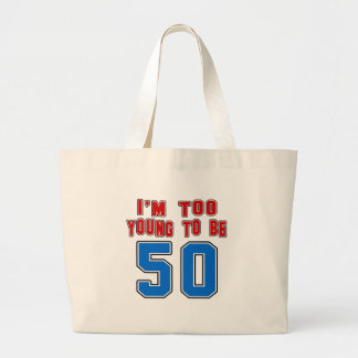 I'm Too Young To Be 50 Bags