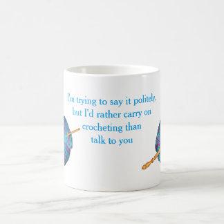 I'm trying to say it politely ... coffee mug