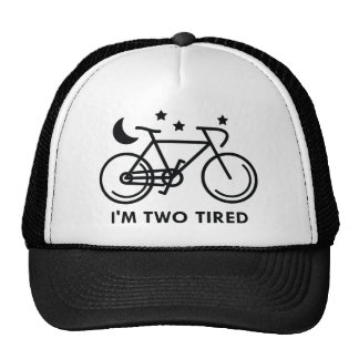 I'm Two Tired Cap