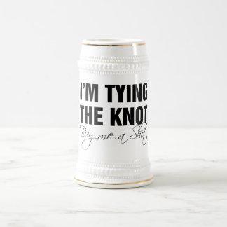 I'm tying the knot. Buy me a shot Mug