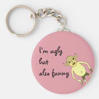 I'm ugly but also funny key ring