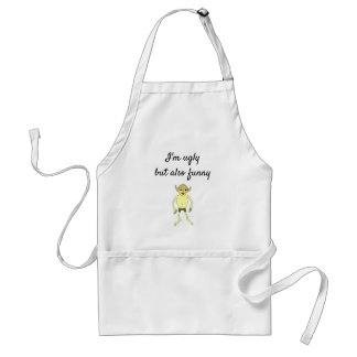 I'm ugly but also funny standard apron