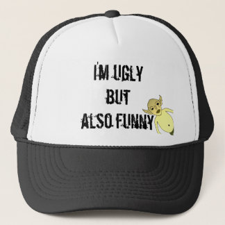 I'm ugly but also funny trucker hat