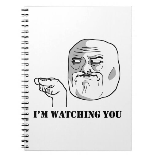 I'm watching you - meme notebooks