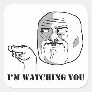 I'm watching you - meme square sticker