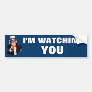 I'M Watching you Uncle Sam Bumper Sticker