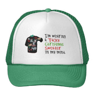 I'm wearing a tacky Christmas sweater in my mind Trucker Hat