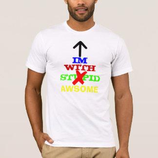 Im with Awsome. T-Shirt
