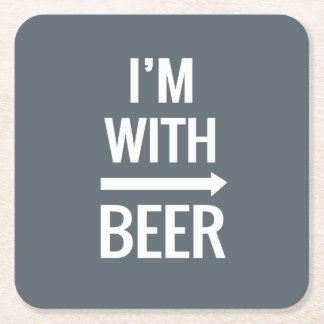 I'm With Beer Coaster Square Paper Coaster