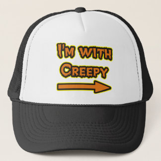 I'M WITH CREEPY TRUCKER HAT