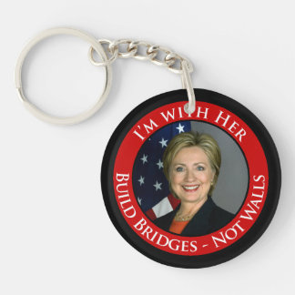 I'm with Her - Build Bridges not Walls Key Ring