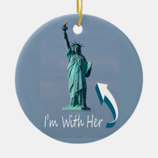 I'm With Her! Ceramic Ornament