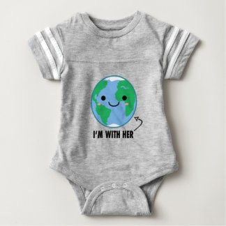 I'm With Her - Planet Earth Day Baby Bodysuit