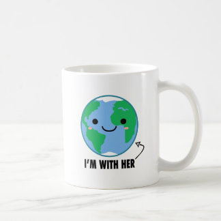 I'm With Her - Planet Earth Day Coffee Mug