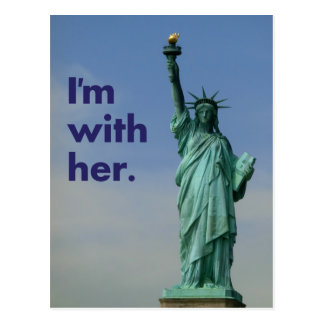 I'm with her. Statue of Liberty Postcard