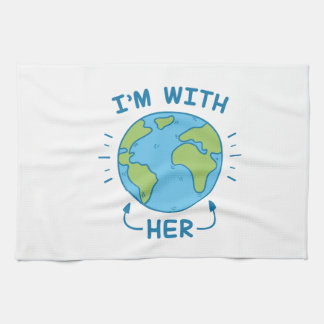 I'm With Her Tea Towels