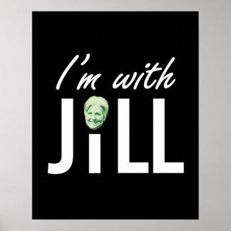 I'm With Jill -- - Jill Stein 2016 - Poster
