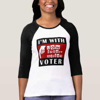 Im with Low Information Voter T-shirts