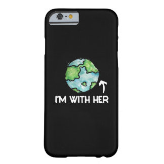 I'm with mother earth day barely there iPhone 6 case