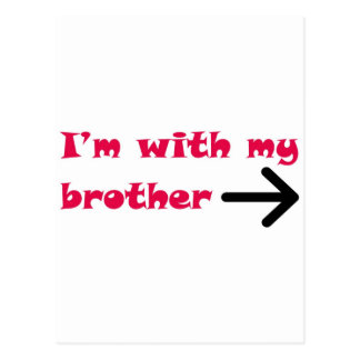 I'm With My Brother Arrow Right Postcard
