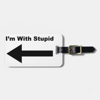 I'm With Stupid Bag Tags
