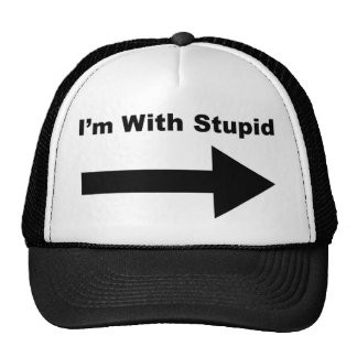 I'm With Stupid Cap