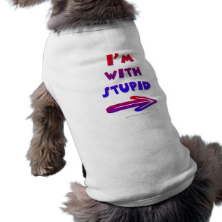 I'm with Stupid Doggie Tee