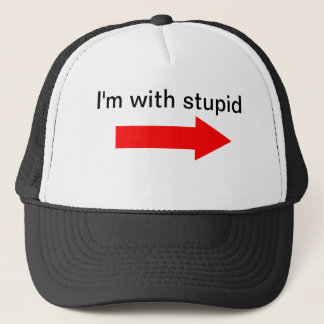 I'm with stupid hat