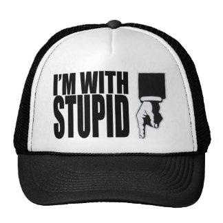 I'M WITH STUPID (HAT) CAP