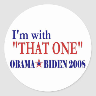 I'm With That One (Obama) Classic Round Sticker
