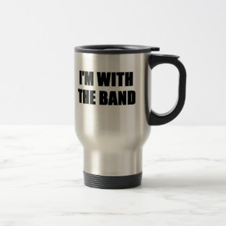 I'm With the Band 15 Oz Stainless Steel Travel Mug