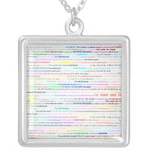 I'm With The Band Text Design II Square Necklace