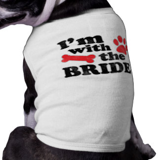 I'm With The Bride Dog Tee Wedding T-Shirt
