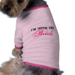I'm with the, Bride Pet Clothing