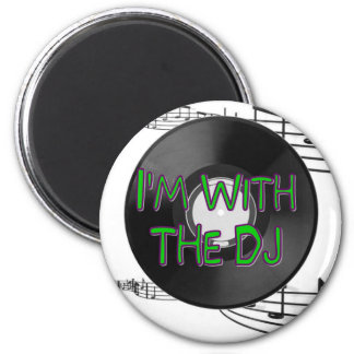 I'm With the DJ 6 Cm Round Magnet