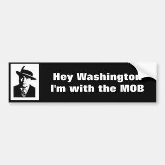 I'm with the MOB Bumper Sticker