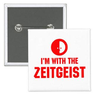 I'm With the ZEITGEIST 15 Cm Square Badge