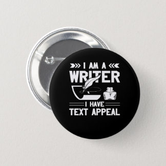 Im Writer I Have Text Appeal Writer Gift 6 Cm Round Badge