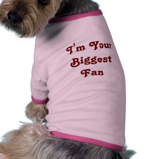 'I'm Your Biggest Fan'  Doggie Ribbed Tank Top Ringer Dog Shirt