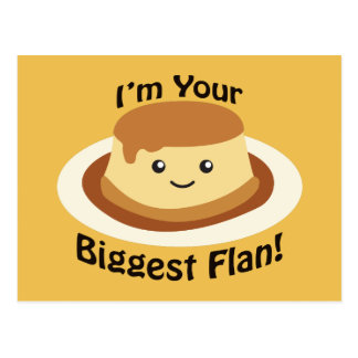 I'm your Biggest Flan Postcard