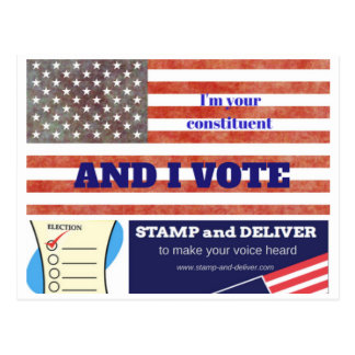 """I'm your constituent, and  I VOTE!"" Postcard"