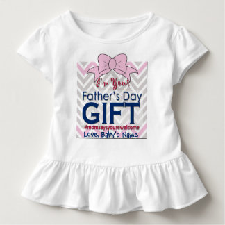 I'm Your Father's Day Gift | Funny New Dad Present Toddler T-Shirt