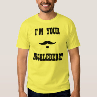I'm Your Huckleberry Doc Holliday Shirts