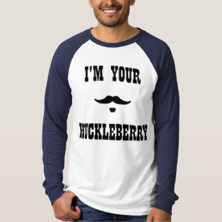 I'm Your Huckleberry Doc Holliday Tee Shirt
