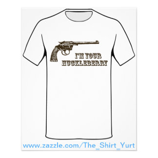I'm Your Huckleberry Western Gun 11.5 Cm X 14 Cm Flyer