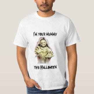 I'm Your Mummy Tee Shirt